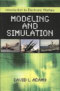 Introduction to Electronic Warfare: Modeling and Simulation
