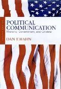 Political Communication Rhetoric, Government, and Citizens