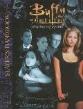 Buffy The Vampire Slayer: Slayers Handbook