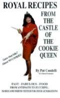 Royal Recipes from the Case of the Cookie Queen