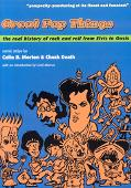 Great Pop Things The Real History of Rock and Roll from Elvis to Oasis