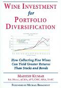 Wine Investment For Portfolio Diversification How Collecting Fine Wines Can Yield Greater Re...