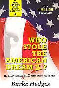 Who Stole the American Dream II The Book Your Boss Still Doesn't Want You to Read!