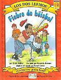 Fiebre De Beisbol/Baseball Fever