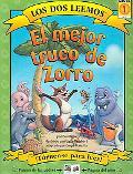 Mejor Truco De Zorro/ Fox's Best Trick