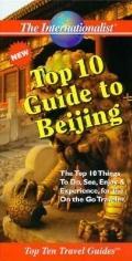Top Ten Guide to Bejing