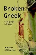 Broken Greek A Language to Belong