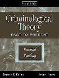 Criminological Theory Past to Present  Essential Readings
