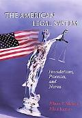 American Legal System Foundations, Processes, and Norms