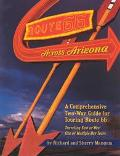 Route 66 Across Arizona A Comprehensive Two-Way Guide for Touring Route 66