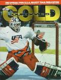 Our Goal Is Gold: A Pictorial Profile of the 1998 U. S. A. Hockey Team