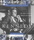 John F. Kennedy The Presidential Portfolio  History As Told Through the Collection of the Jo...
