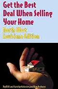 Get the Best Deal When Selling Your Home Northwest Louisiana Edition