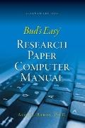 Bud's Easy Research Paper Computer Manual 7th Edition