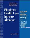 Plunkett's Health Care Industry Almanac 1999-2000: The Only Complete Guide to the Fastest-Ch...