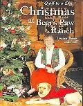 Christmas At The Bears Paw Ranch