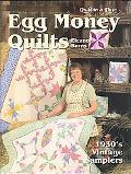 Egg Money Quilts 1930's Vintage Samplers