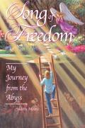 Song of Freedom My Journey from the Abyss