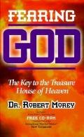 Fearing God: The Key to the Treasure House of Heaven