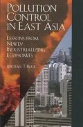 Pollution Control in East Asia Lessons from the Newly Industrializing Economies
