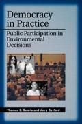 Democracy in Practice Public Participation in Environmental Decisions