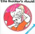 Mother's Mouth