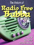 Return Of Radio Free Bubba