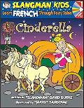 Learn French Through Fairy Tales Cinderella Level 1
