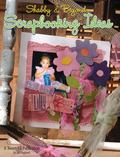 Shabby and beyond Scrapbooking Ideas