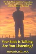 Your Body Is Talking; Are You Listening? The Body/Mind Connection  Understanding the Theory ...