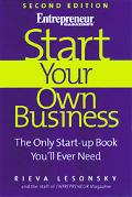 Start Your Own Business The Only Start-Up Book You'll Ever Need