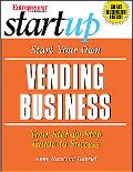 Start Your Own Vending Business Your Step-By-Step Guide to Success
