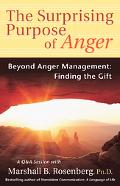 Surprising Purpose Of Anger Beyond Anger Management, Finding The Gift