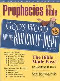 Prophecies of the Bible God's Word for the Biblically-Inept