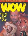 Wow-World of Wrestling: Best of Wcw, Ecw, Wwf - Benchmark - Hardcover