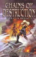 Chains of Destruction