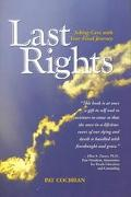 Last Rights Taking Care With Your Final Journey