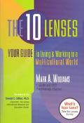 10 Lenses Your Guide to Living & Working in a Multicultural World