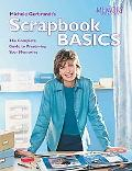 Michele Gerbrandt's Scrapbook Basics The Complete Guide to Preserving Your Memories