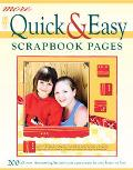 More Quick & Easy Scrapbook Pages 200 all new timesaving layouts you can create in one hour ...