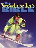 Snowboarder's Bible