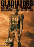 Gladiators 40 Years of Football