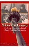 Service Living: Building Community Through Public Parks and Recreation