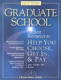Graduate School: The Best Resources to Help You Choose, Get in and Pay