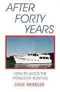 After Forty Years How to Avoid the Pitfalls of Boating