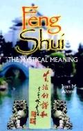 Feng Shui, the Mystical Meaning