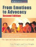 Wrightslaw From Emotions to Advocacy the Special Education Survival Guide
