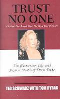 Trust No One The Glamorous Life and Bizarre Death of Doris Duke