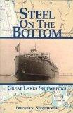 Steel on the Bottom: Great Lakes Shipwrecks
