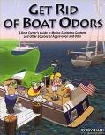 Get Rid of Boat Odors A Boat Owners Guide to Marine Sanitation Systems and Other Sources of ...